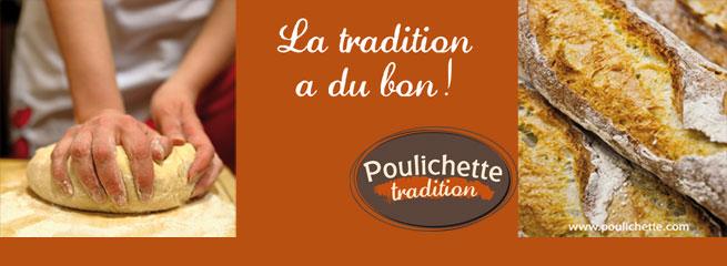 Poulichette Tradition : La Tradition a du Bon